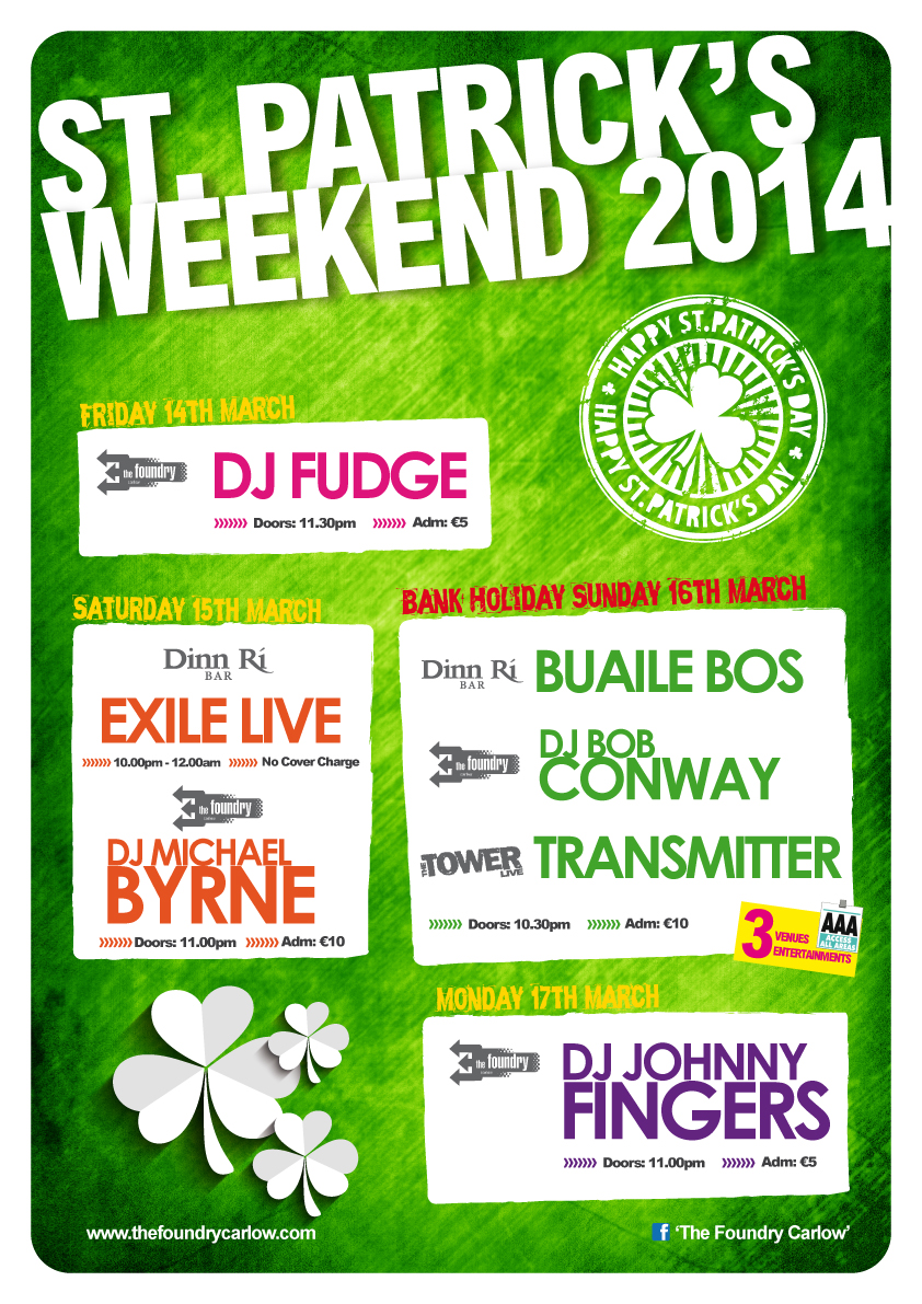 Paddy's Weekend 2014