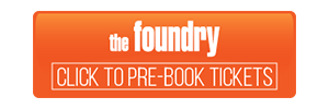 Foundry Live Book Tickets